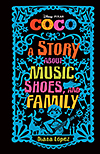 Coco: A Story About Music, Shoes and Family