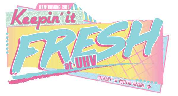 """Keepin' it Fresh at UHV"" will be this year's Homecoming theme, and attendees during the week's activities will get to experience some flashbacks to the decade"